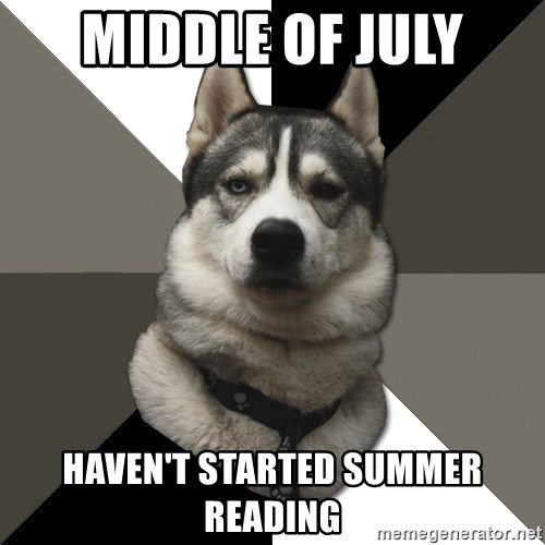 Wise Husky - Middle of July Haven't Started Summer Reading