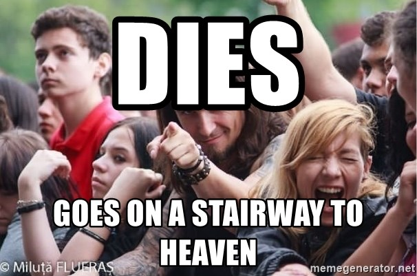 Ridiculously Photogenic Metalhead Guy - Dies goes on a stairway to heaven