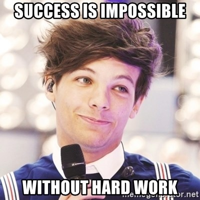 Sassy Louis - SUCCESS IS IMPOSSIBLE WITHOUT HARD WORK