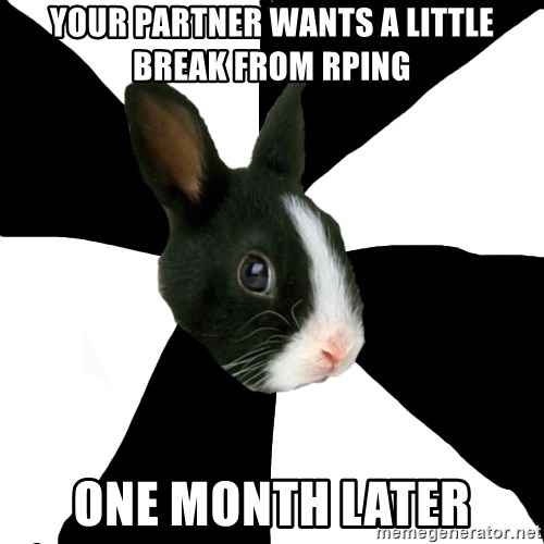 Roleplaying Rabbit - Your partner wants a little break from rping one month later