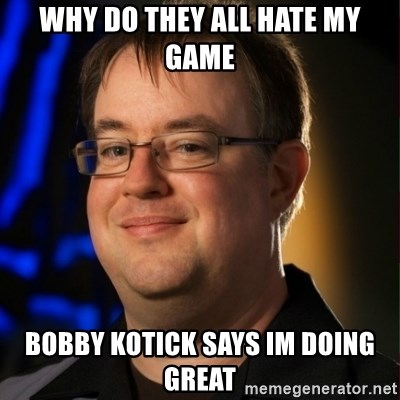 Jay Wilson Diablo 3 - WHY DO THEY ALL HATE MY GAME Bobby Kotick SAYS IM DOING GREAT