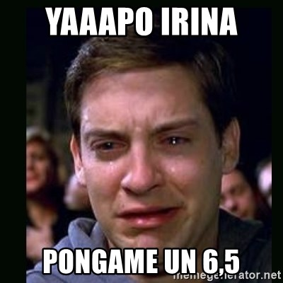 crying peter parker - yaaapo irina  pongame un 6,5