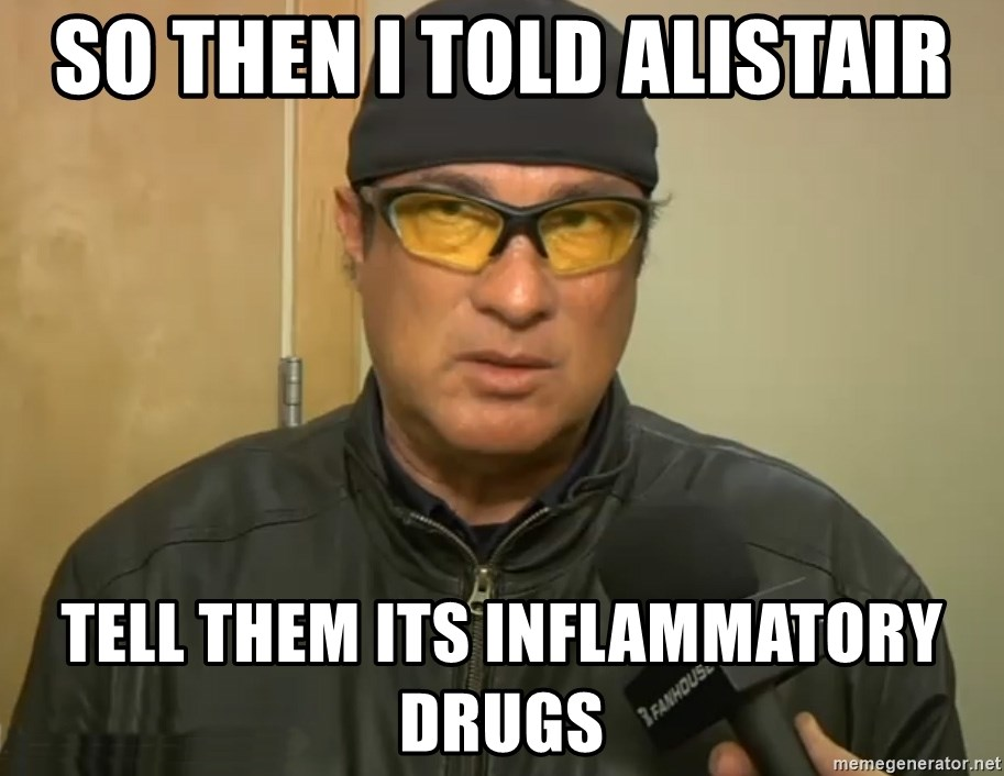 Steven Seagal Mma - so then i told alistair tell them its inflammatory drugs