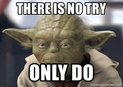 23855578 there is no try only do master yoda meme generator
