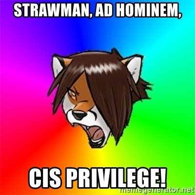 Advice Furry - Strawman, ad hominem, cis privilege!