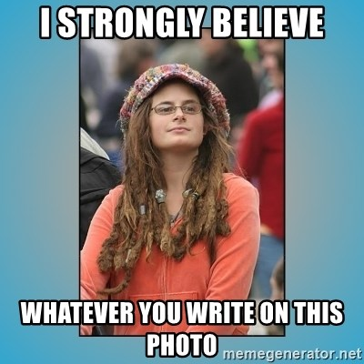 hippie girl - i strongly believe whatever you write on this photo