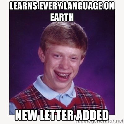 nerdy kid lolz - learns every language on earth new letter added