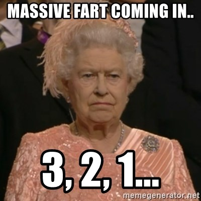 The Olympic Queen - massive fart coming in.. 3, 2, 1...