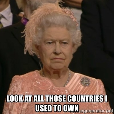 The Olympic Queen - Look at all those countries I used to own