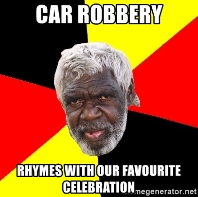 Abo - Car robbery rHYMES WITH OUR FAVOURITE CELEBRATION