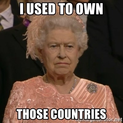 The Olympic Queen - i used to own those countries