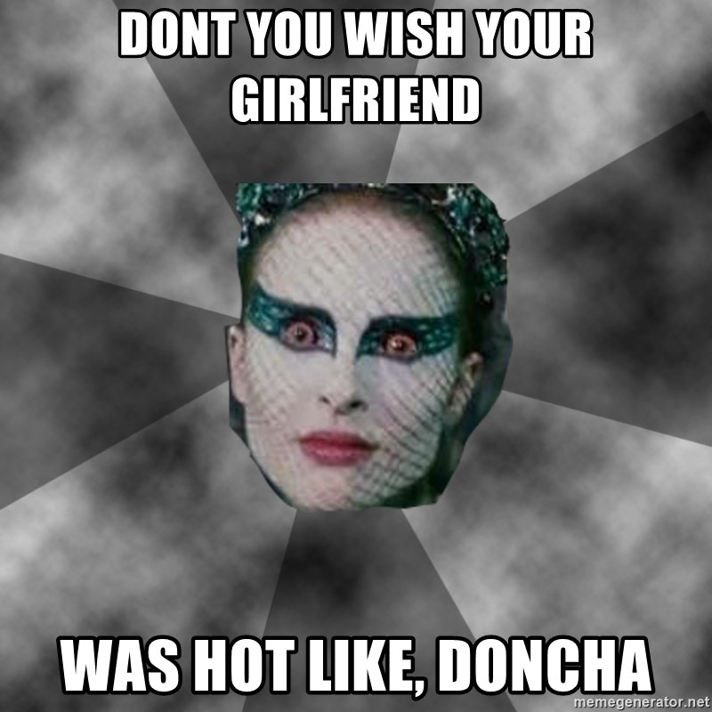 Black Swan Eyes - Dont you wish your girlfriend was hot like, DONCHA