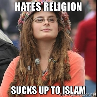 College Liberal - hates religion sucks up to islam