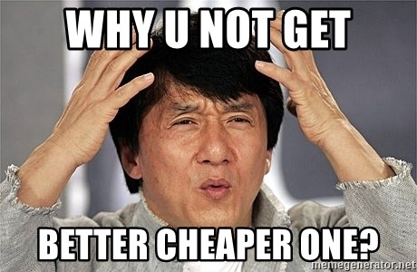 Jackie Chan - why u not get better cheaper one?