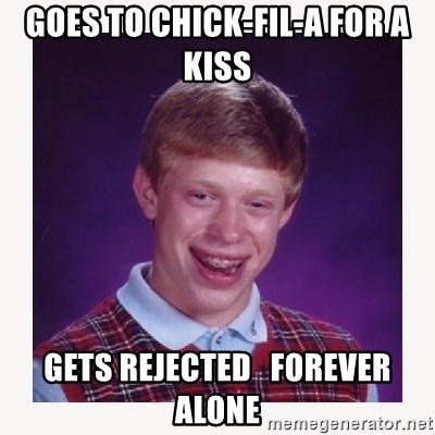nerdy kid lolz - goes to chick-fil-a for a kiss gets rejected   forever alone