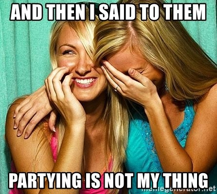 Laughing Whores - and then i said to them partying is not my thing
