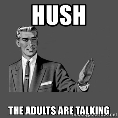 Grammar Guy - hush the adults are talking