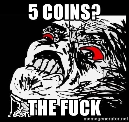 Rage Face - 5 coins? THE FUCK