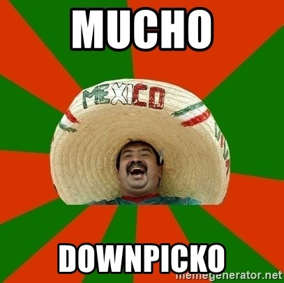 Successful Mexican - mucho downpicko