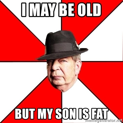 Pawn Stars - i may be old but my son is fat