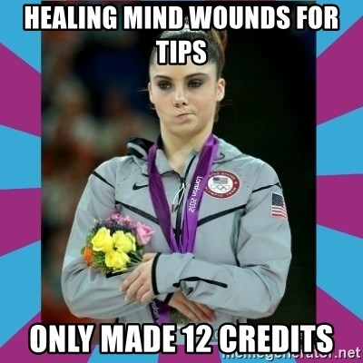 Makayla Maroney  - healing mind wounds for tips only made 12 credits