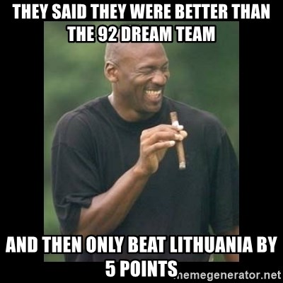 michael jordan laughing - They said they were better than the 92 dream team and then only beat lithuania by 5 points