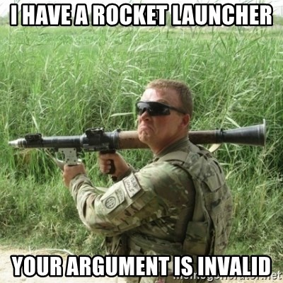Awkward Army - I have a rocket launcher your argument is invalid