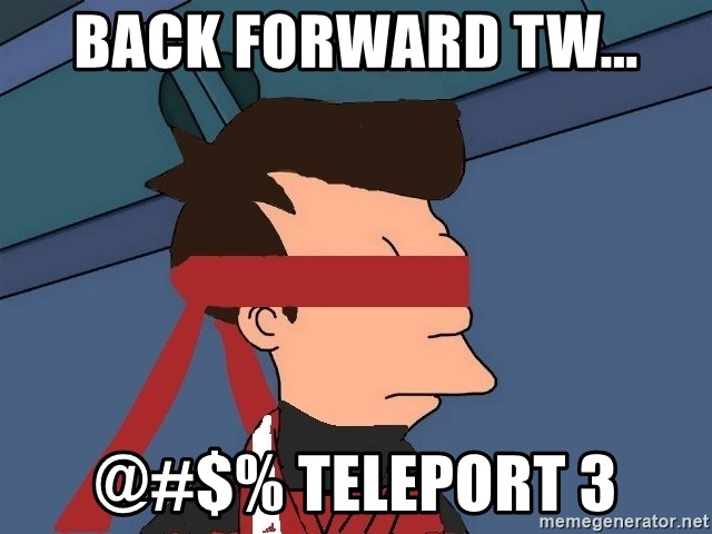fryshi - Back Forward tw... @#$% Teleport 3