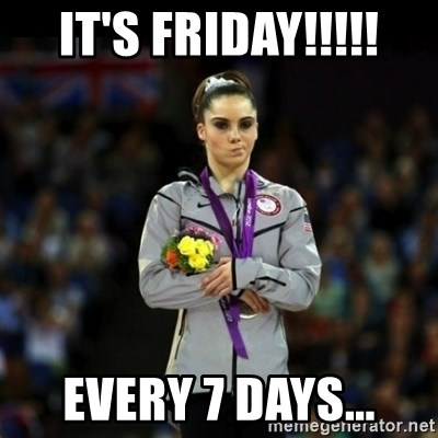 Unimpressed McKayla Maroney - it's friday!!!!! every 7 days...