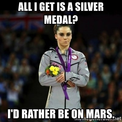 Unimpressed McKayla Maroney - All i get is a silver medal? I'd rather be on mars.