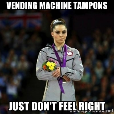 Unimpressed McKayla Maroney - vending machine tampons just don't feel right