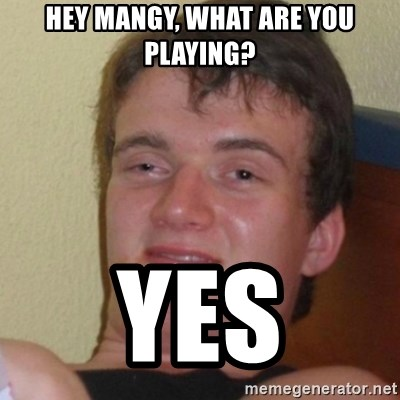 Stoner Stanley - hEy mangy, what are you playing? yes