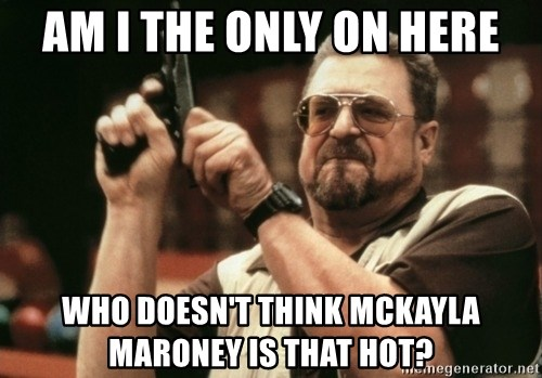Walter Sobchak with gun - Am I the only on here who doesn't think mckayla maroney is that hot?