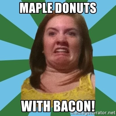 Disgusted Ginger - Maple Donuts with Bacon!