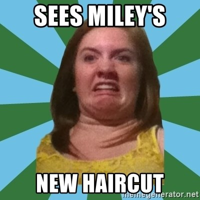 Disgusted Ginger - sees Miley's new haircut