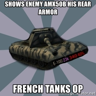 TERRIBLE E-100 DRIVER - shows enemy amx50b his rear armor french tanks op