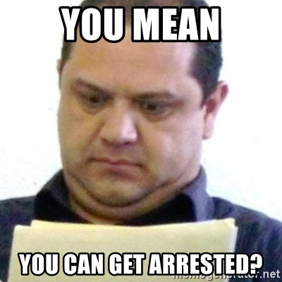 dubious history teacher - you mean you can get arrested?