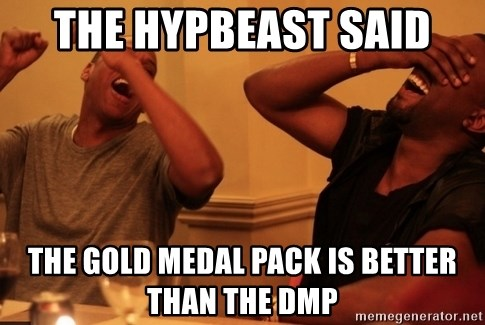 kanye west jay z laughing - The Hypbeast said The gold medal pack is better than the dmP