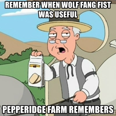 Pepperidge Farm Rememberss - Remember when wolf fang fist was useful pepperidge farm remembers