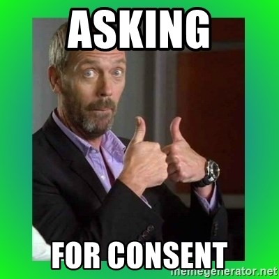 Thumbs up House - Asking for consent