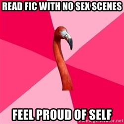 Fanfic Flamingo - read fic with no sex scenes feel proud of self