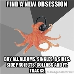 Music Nerd Octopus - FInd a new obsession buy all albums, singles, b sides, side projects, collabs and ft. tracks