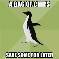 Socially Average Penguin - A bag of chips Save some for later