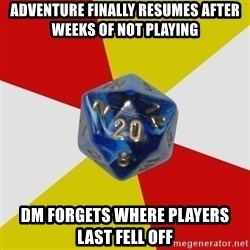 Friday Night Dnd - adventure finally resumes after weeks of not playing dm forgets where players last fell off