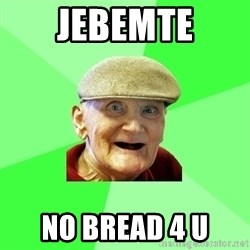 Mug Punter - jebemte no bread 4 u