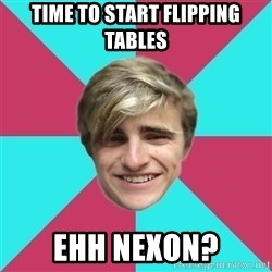 George is too Mainstream. - Time to start flipping tables ehh nexon?