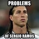 Sergio Ramos 4  - Problems Of Sergio Ramos