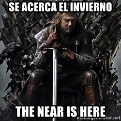 Eddard Stark - se acerca el invierno the near is here