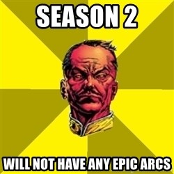 Fear Sinestro - season 2  will not have any epic arcs
