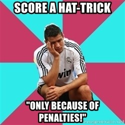 "sadcristiano - Score a hat-trick ""only because of penalties!"""